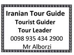 Tour Guide , tour leader , tourism industry in Iran